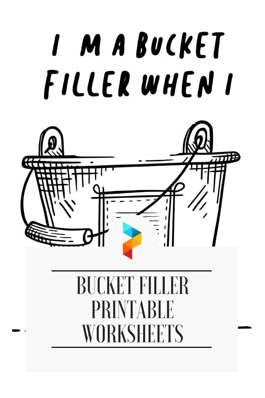 4 Best Bucket Filler Printable Worksheets Printablee Com