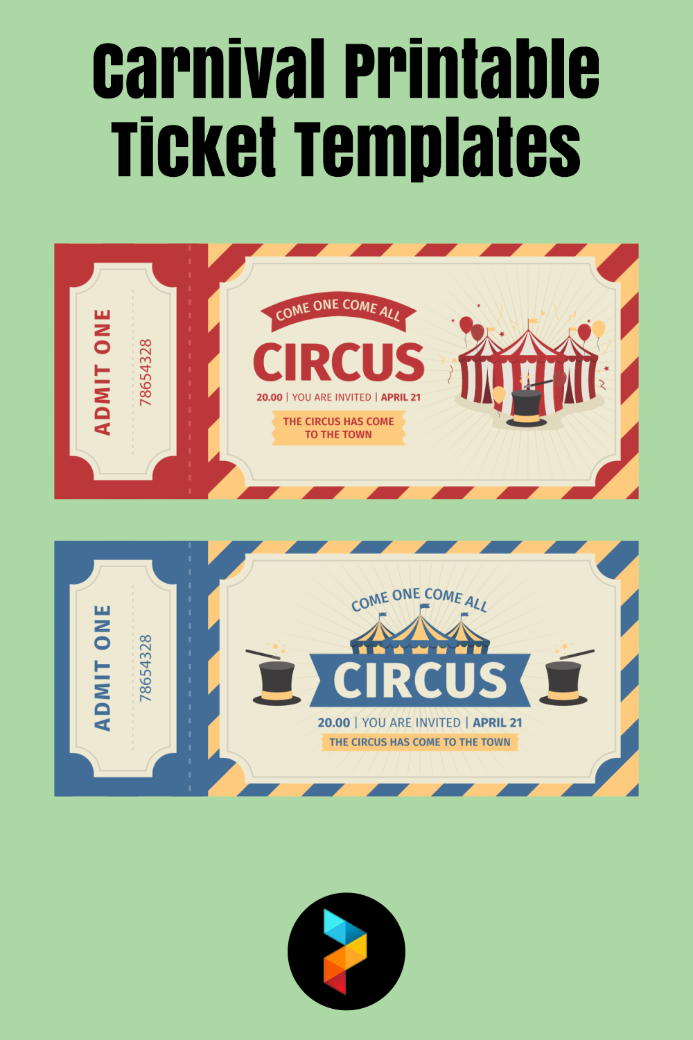 Carnival Printable Ticket Templates