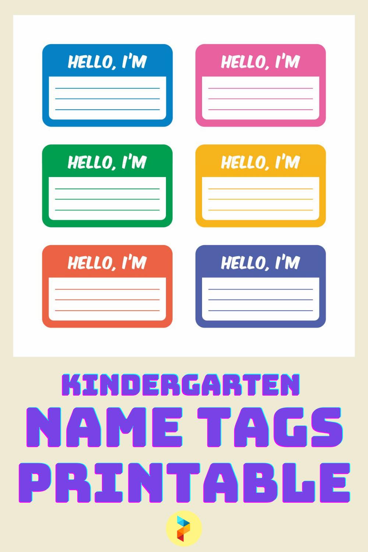 Kindergarten Name Tags Printable