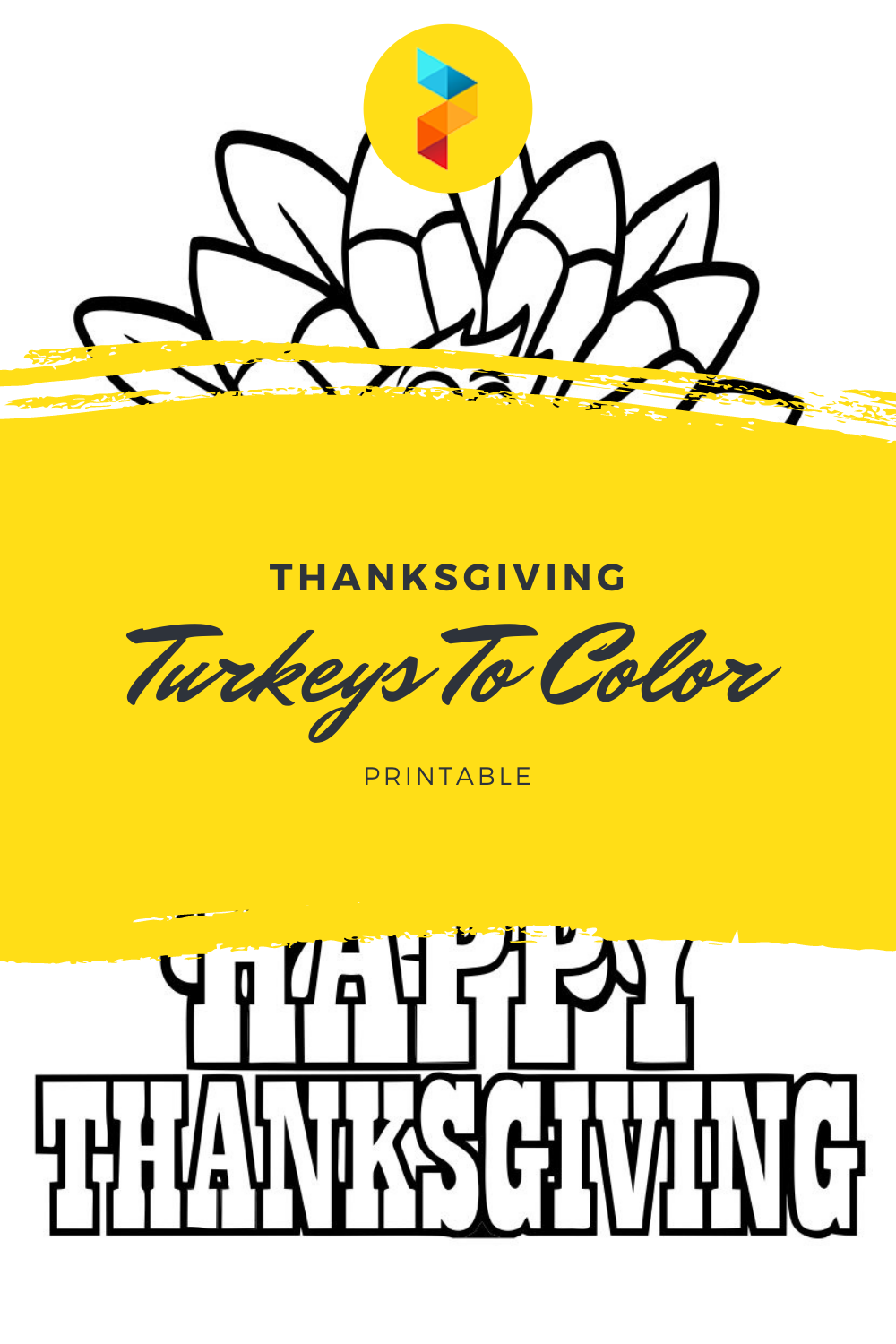 Thanksgiving Turkeys To Color Printable